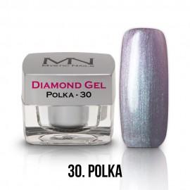 Diamond Gel - no.30. - Polka - 4g